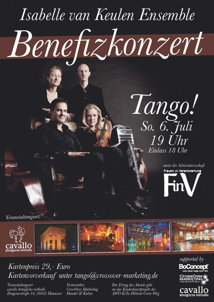 Benefiez-Konzert mit der Weltgeigerin Isabelle van Keulen und ihrem Tango-Ensemble zu Gunsten eines Kinder-Kunst-Projekts der AWO-Kita 'Hiltrud Grote-Weg' - supported by BoConcept Hannover, CrossOver-Marketing und Cavallo. - Schirmherrschaft: FinV